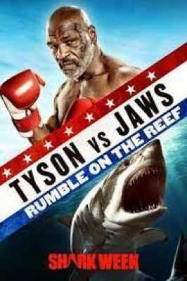 Tyson Vs. Jaws: Rumble On The Reef (2020)